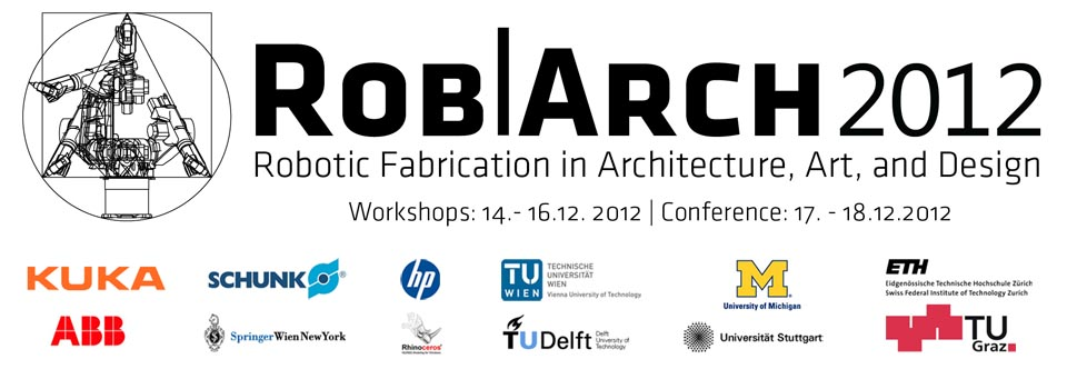 Conference homepage: www.robarch2012.org